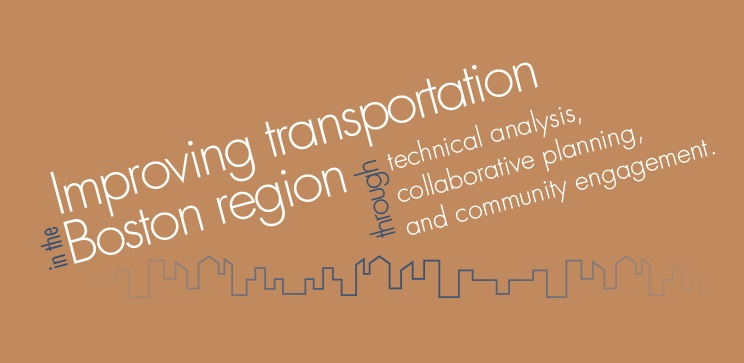Improving transportation in the Boston region through technical analysis, collaborative planning, and community engagement.